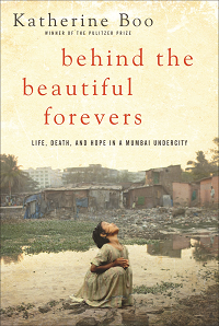 BEHIND THE BEAUTIFUL FOREVERS -- cover